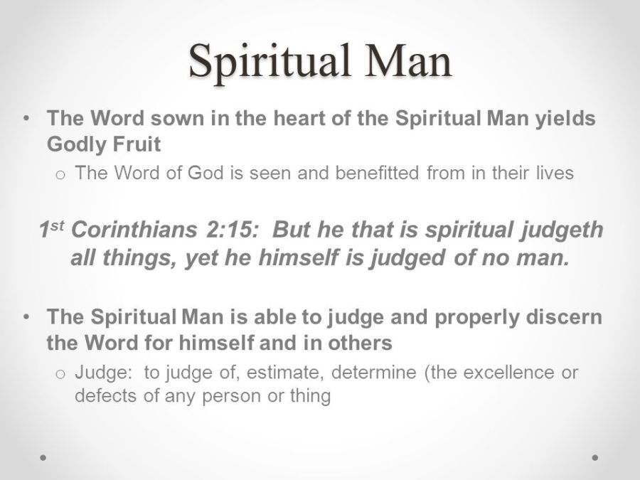 Spiritual+Man+The+Word+sown+in+the+heart+of+the+Spiritual+Man+yields+Godly+Fruit.+The+Word+of+God+is+seen+and+benefitted+from+in+their